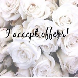 Other - I accept offers :)